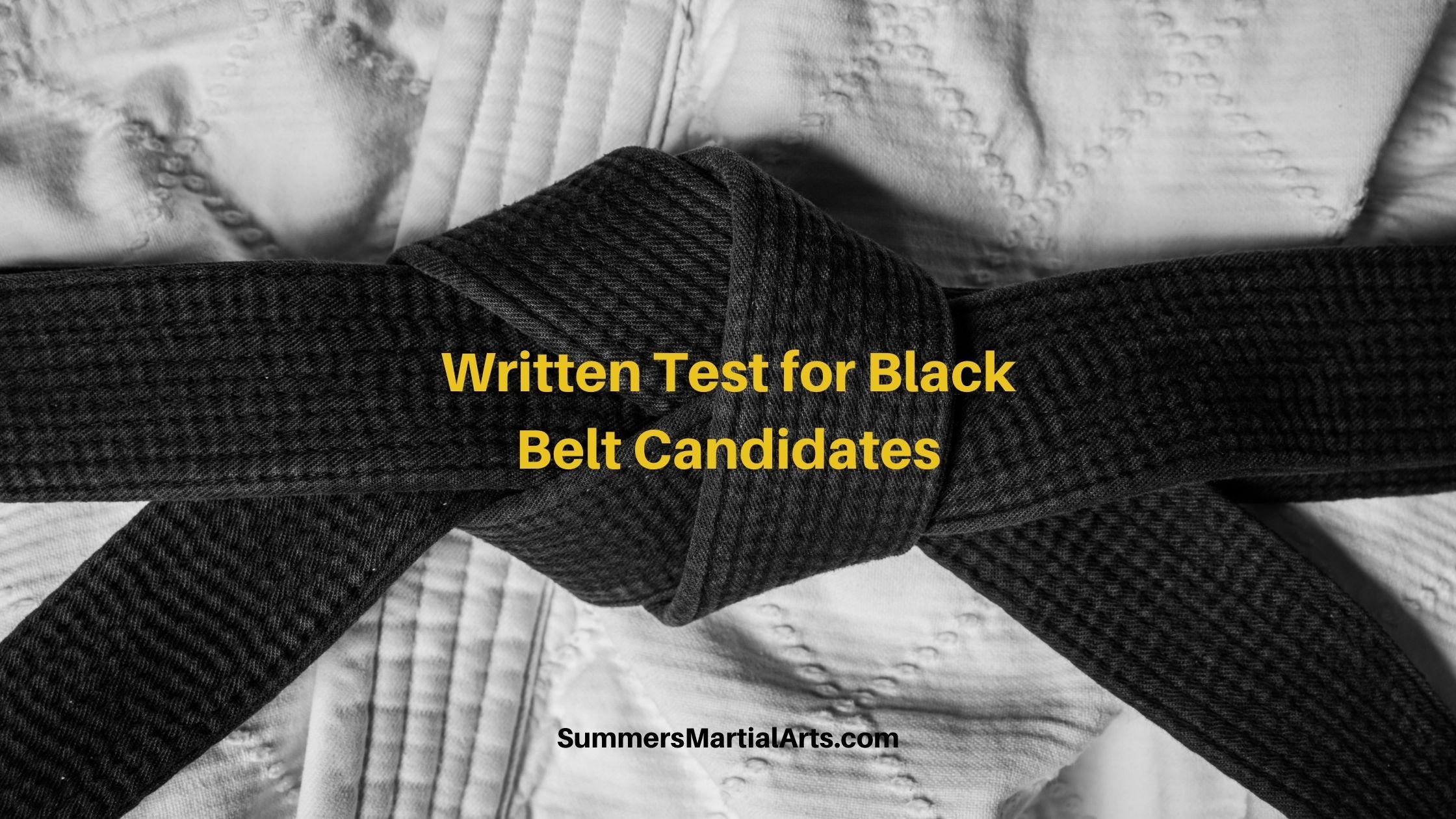 Black belt Candidate Test